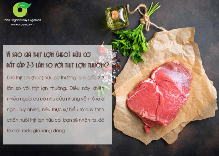 Vì sao giá thịt lợn (heo) hữu cơ đắt gấp 2-3 lần so với thịt lợn thường?