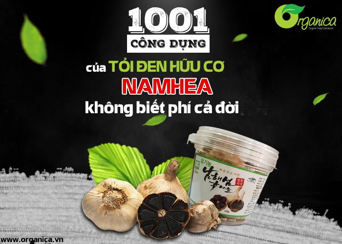 1001 công dụng của tỏi đen hữu cơ NamHae, không biết phí cả đời