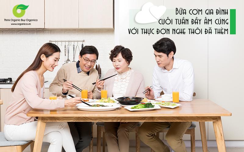 Bữa cơm gia đình cuối tuần đầy ấm cúng với thực đơn nghe thôi đã thèm