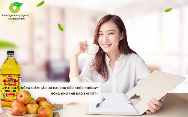 Uống giấm táo có hại sức khỏe không? Uống như thế nào thì tốt?